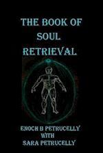 The Book of Soul Retrieval