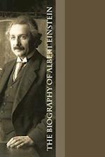 The Biography of Albert Einstein