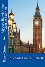 Mystery Babylon the Great-Er London