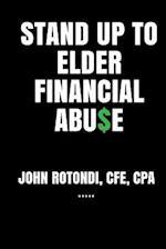 Stand Up to Elder Financial Abu$e