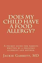 Does My Child Have a Food Allergy? a Pocket Guide for Parents
