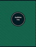 Audition Log (Logbook, Journal - 126 Pages, 8.5 X 11 Inches)