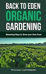 Back to Eden Organic Gardening