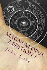 Magnum Opus 2 Edition 1