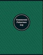 Commercial Fisherman Log (Logbook, Journal - 126 Pages, 8.5 X 11 Inches)
