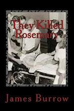 They Killed Rosemary