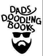 Dads Doodling Books