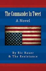 The Commander in Tweet