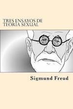 Tres Ensayos de Teoria Sexual (Spanish Edition)