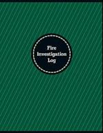 Fire Investigation Log (Logbook, Journal - 126 Pages, 8.5 X 11 Inches)