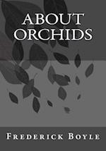 About Orchids
