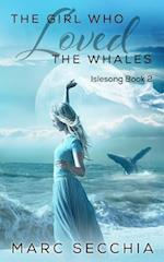 The Girl Who Loved the Whales