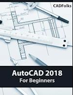 AutoCAD 2018 for Beginners
