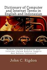 Dictionary of Computer and Internet Terms in English and Indonesian