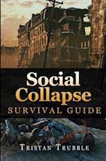 Social Collapse Survival Guide