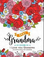 I Love You Grandma Coloring Book for Grandma