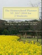 The Homeschool Planner Sy 2017-2018 for 2 Students