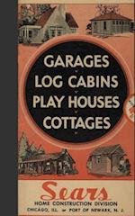 Garages, Log Cabins, Play Houses, Cottage