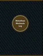Motorboat Mechanic Log (Logbook, Journal - 126 Pages, 8.5 X 11 Inches)