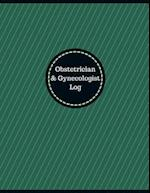 Obstetrician & Gynecologist Log (Logbook, Journal - 126 Pages, 8.5 X 11 Inches)