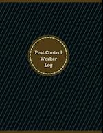 Pest Control Worker Log (Logbook, Journal - 126 Pages, 8.5 X 11 Inches)