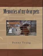 Memories of My Dear Pets