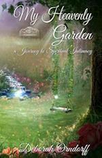 My Heavenly Garden