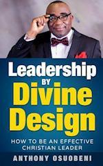 Leadership by Divine Design