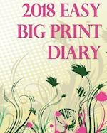 The 2018 Easy Big Print Diary