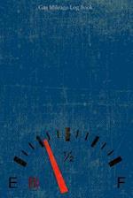 Gas Mileage Log Book