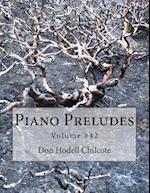 Piano Preludes Volume #42