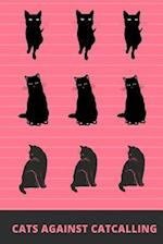 Cats Against Catcalling