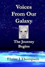 Voices from Our Galaxy