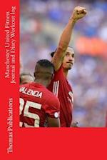 Manchester United Fitness Journal and Diary Workout Log