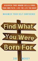 Find What You Were Born for
