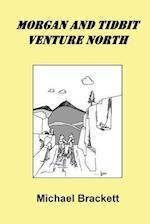 Morgan and Tidbit Venture North