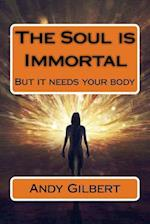 The Soul Is Immortal