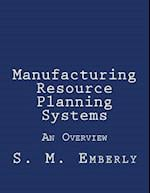 Manufacturing Resource Planning Systems