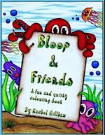 Bloop and Friends Colouring Book