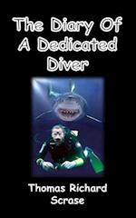 The Diary of a Dedicated Diver