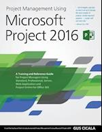 Project Management Using Microsoft Projects 2016