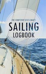 The Competent Gentleman's Sailing Logbook (Paperback)