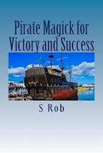 Pirate Magick for Victory and Success
