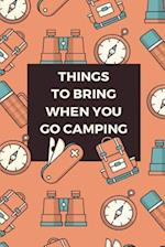 Things to Bring When You Go Camping