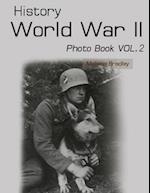 History World War II Photo Book Vol.2