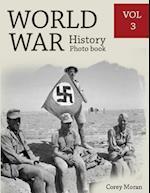 World War History Photo Books Vol.3