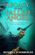Legacy of the Fallen Angel af Beverley Scherberger