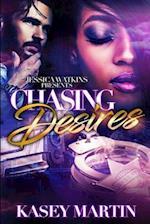 Chasing Desires af Kasey Martin