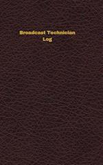 Broadcast Technician Log