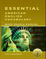 Essential American English Vocabulary Word Search Puzzles Vol 2